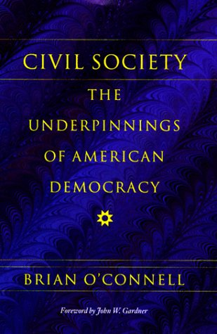 Civil Society The Underpinnings of American Democracy  1999 edition cover