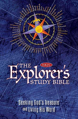 Explorer's Study Bible Seeking God's Treasure and Living His Word  2009 9781400313259 Front Cover