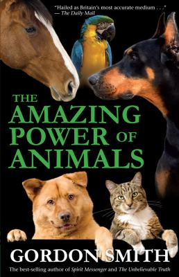 Amazing Power of Animals   2009 9781401923259 Front Cover