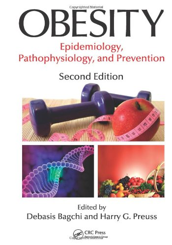 Obesity Epidemiology, Pathophysiology, and Prevention, Second Edition 2nd 2012 (Revised) edition cover