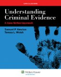 Understanding Criminal Evidence A Case Method Approach  2013 edition cover