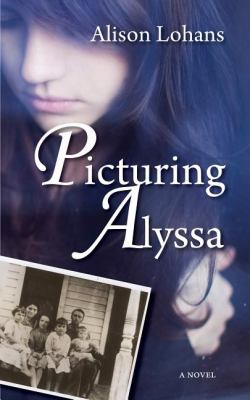Picturing Alyssa   2011 9781554889259 Front Cover