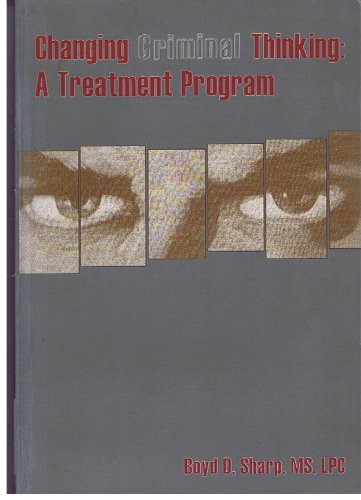 Changing Criminal Thinking : A Treatment Program 1st 2000 edition cover