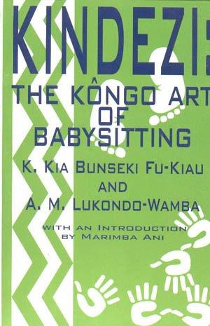 Kindezi : The Kongo Art of Babysitting 1st edition cover