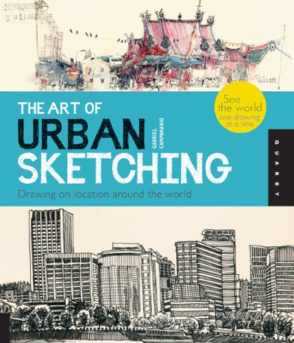 Art of Urban Sketching Drawing on Location Around the World  2012 edition cover