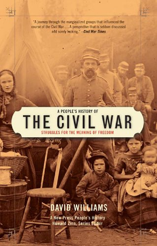 People's History of the Civil War Struggles for the Meaning of Freedom  2006 edition cover