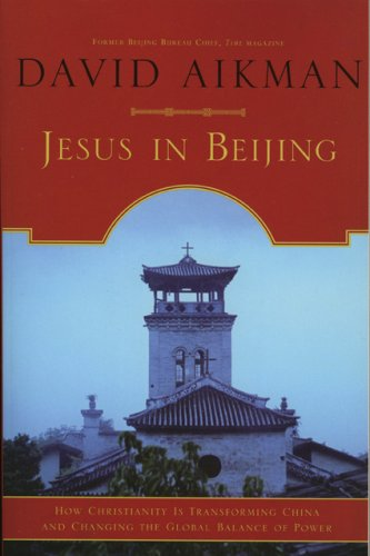 Jesus in Beijing How Christianity Is Transforming China and Changing the Global Balance of Power N/A edition cover