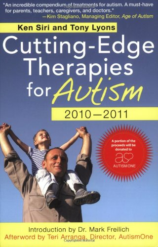 Cutting-Edge Therapies for Autism 2010-2011   2010 9781616080259 Front Cover