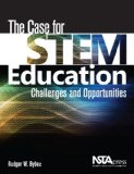 The Case for Stem Education: Challenges and Opportunities  2013 edition cover
