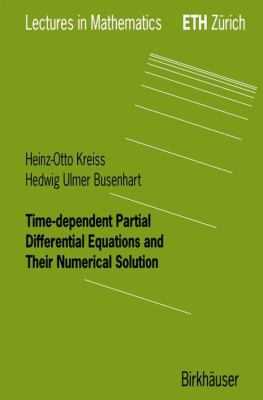 Time-Dependent Partial Differential Equations and Their Numerical Solution   2001 9783764361259 Front Cover