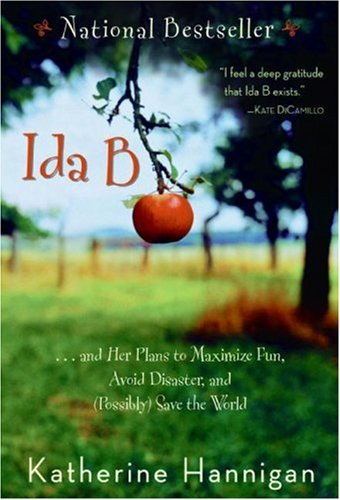 Ida B And Her Plans to Maximize Fun Avoid Disaster, and (Possibly) Save the World Reprint  edition cover
