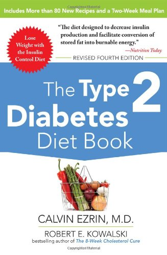 Type 2 Diabetes Diet Book, Fourth Edition  4th 2010 9780071745260 Front Cover
