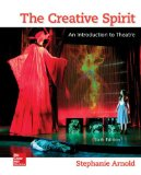 The Creative Spirit: An Introduction to Theatre  2014 9780073514260 Front Cover