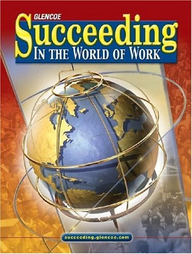 Succeeding in the World of Work, Student Edition  8th 2006 9780078676260 Front Cover