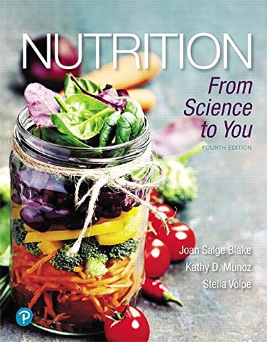 Nutrition: From Science to You  2018 9780134668260 Front Cover