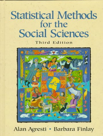 Statistical Methods for the Social Sciences  3rd 1997 (Revised) edition cover