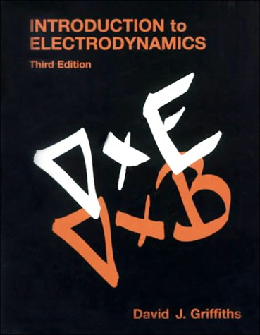 Introduction to Electrodynamics  3rd 1999 (Revised) edition cover