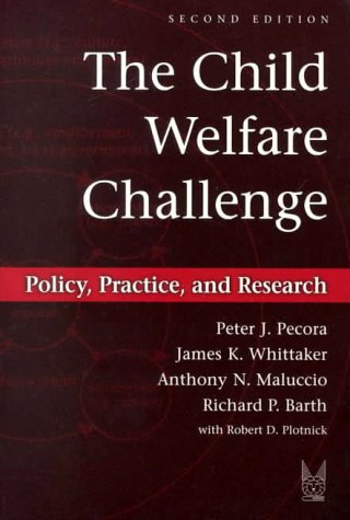 Child Welfare Challenge Policy, Practice, and Research 2nd 2000 (Revised) edition cover
