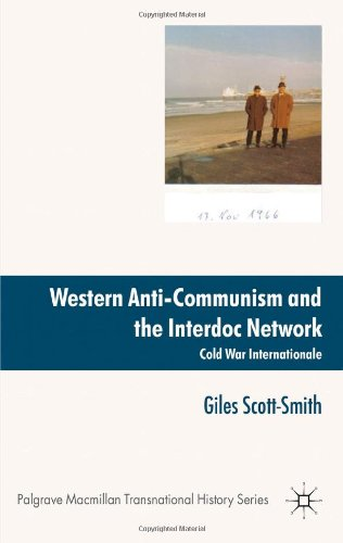 Western Anti-Communism and the Interdoc Network Cold War Internationale  2012 9780230221260 Front Cover