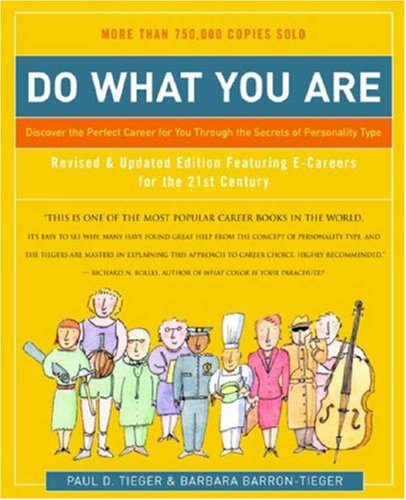 Do What You Are Discover the Perfect Career for You Through the Secrets of Personality Type 4th 2007 (Revised) edition cover