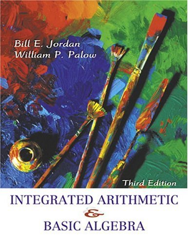Integrated Arithmetic and Basic Algebra  3rd 2005 (Revised) edition cover