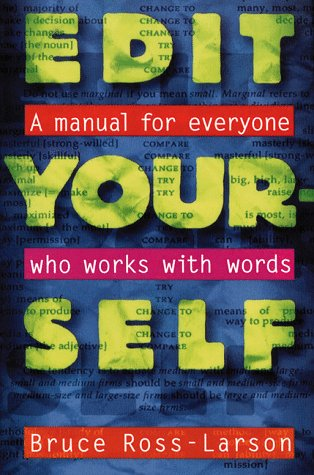 Edit Yourself A Manual for Everyone Who Works with Words  1996 (Reprint) edition cover