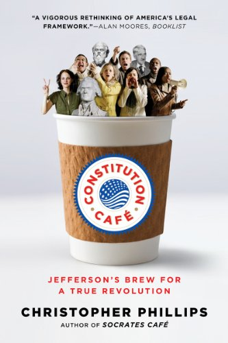 Constitution Caf� Jefferson's Brew for a True Revolution N/A edition cover