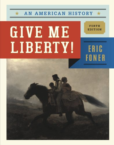 Give Me Liberty!: An American History  2013 9780393920260 Front Cover
