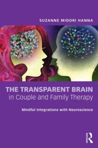 Transparent Brain in Couple and Family Therapy A Psychotherapist's Guide to Social Neuroscience  2014 edition cover
