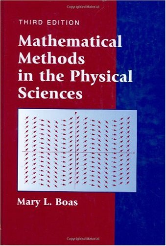 Mathematical Methods in the Physical Sciences  3rd 2006 (Revised) 9780471198260 Front Cover