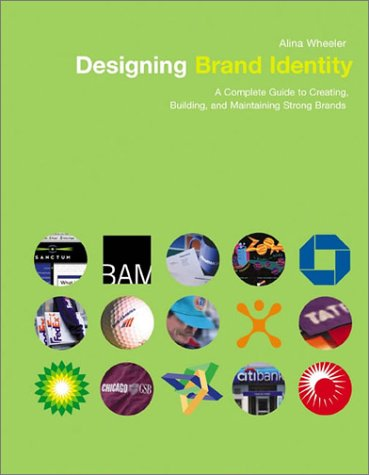 Designing Brand Identity A Complete Guide to Creating, Building, and Maintaining Strong Brands  2003 9780471213260 Front Cover