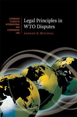 Legal Principles in WTO Disputes   2008 9780521873260 Front Cover