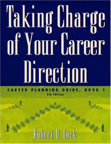Taking Charge of Your Career Direction Career Planning Guide 5th 2005 (Revised) edition cover