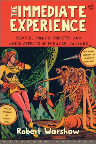 Immediate Experience Movies, Comics, Theatre, and Other Aspects of Popular Culture  2001 (Enlarged) edition cover
