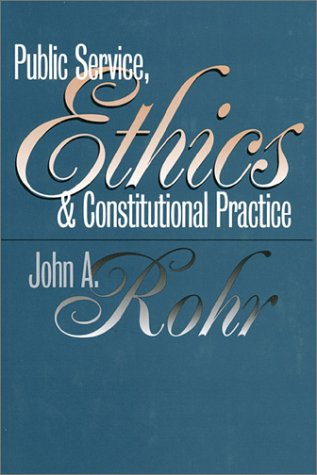 Public Service, Ethics and Constitutional Practice   1999 edition cover