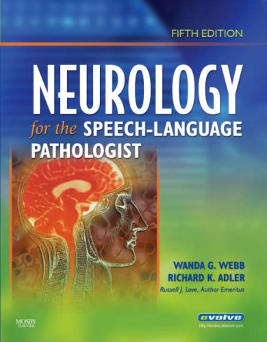 Neurology for the Speech-Language Pathologist  5th 2007 (Revised) edition cover