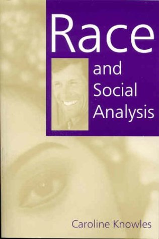 Race and Social Analysis   2004 9780761961260 Front Cover