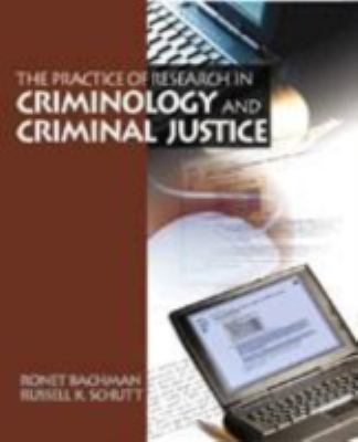 Practice of Research Criminology and Criminal Justice   2001 9780761987260 Front Cover