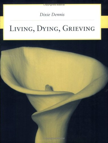 Living, Dying, Grieving   2009 edition cover