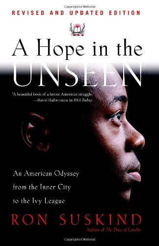 Hope in the Unseen An American Odyssey from the Inner City to the Ivy League  1998 (Reprint) edition cover