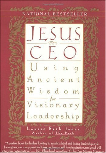 Jesus, CEO Using Ancient Wisdom for Visionary Leadership  1995 edition cover