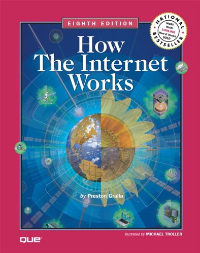 How the Internet Works  8th 2007 (Revised) edition cover