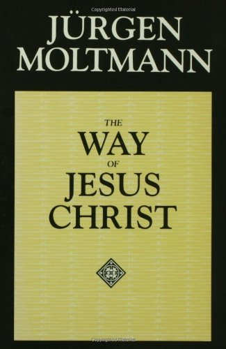 Way of Jesus Christ Christology in Messianic Dimensions N/A edition cover