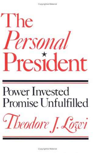 Personal President Power Invested, Promise Unfulfilled N/A edition cover