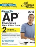 Cracking the AP Economics Macro and Micro Exams, 2015 Edition  N/A edition cover
