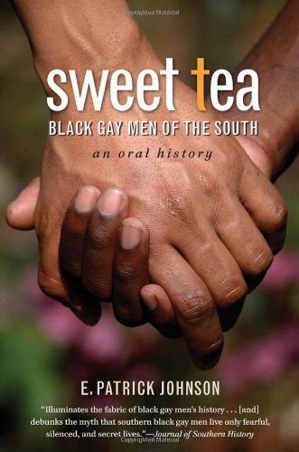 Sweet Tea Black Gay Men of the South 2nd 2011 (Revised) edition cover
