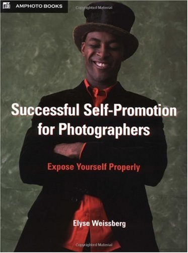 Successful Self-Promotion for Photographers Expose Yourself Properly  2004 edition cover