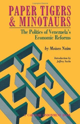 Paper Tigers and Minotaurs The Politics of Venezuela's Economic Reforms  1980 edition cover