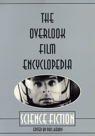 Overlook Film Encyclopedia Science Fiction N/A 9780879516260 Front Cover