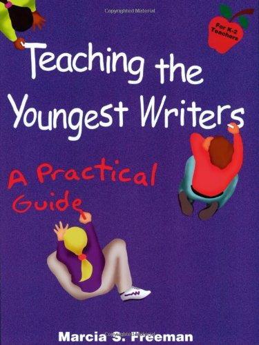Teaching the Youngest Writers   1998 (Teachers Edition, Instructors Manual, etc.) edition cover